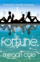 Cole, Megan - Fortune - 9780007364701 - KRF0030597