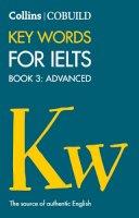 Various - Collins Cobuild Key Words for Ielts: Book 3 Advanced - 9780007365470 - V9780007365470
