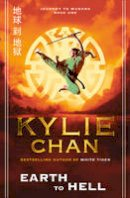Chan, Kylie - Earth to Hell - 9780007365746 - V9780007365746