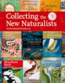 Bernhard, Tim; Loe, Timothy - Collecting the New Naturalists - 9780007367153 - V9780007367153
