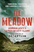 Levy, Adrian, Scott-Clark, Cathy - The Meadow - 9780007368174 - V9780007368174