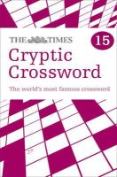 Browne, Richard - The Times Cryptic Crossword Book 15 - 9780007368518 - 9780007368518