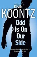 Van Lente, Fred - Odd Is on Our Side. Created by Dean Koontz - 9780007371112 - V9780007371112