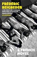 Beigbeder, Frédéric - A French Novel - 9780007371372 - KSG0014996