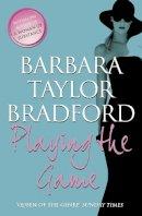 Bradford, Barbara Taylor - Playing The Game - 9780007375264 - KIN0007586