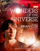 Brian Cox, Andrew Cohen - Wonders of the Universe. by Brian Cox - 9780007395828 - V9780007395828