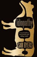 Byers, Sam - Idiopathy Hb - 9780007412082 - KCG0000894