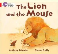Robinson, Anthony - The Lion and the Mouse - 9780007412884 - V9780007412884