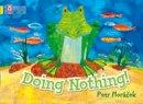 Horacek, Petr - Doing Nothing - 9780007412938 - V9780007412938