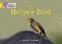 Ganeri, Anita - Helper Bird - 9780007412945 - V9780007412945