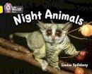 Spilsbury, Louise - Night Animals - 9780007412952 - V9780007412952