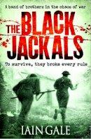 Gale, Iain - The Black Jackals (Peter Lamb 1) - 9780007415779 - KAK0010855