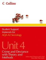 Langley, Peter - Aqa Sociology A2 Unit 4, . Crime and Deviance with Theory and Methods (Student Support Materials for Sociology) - 9780007418343 - V9780007418343