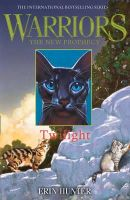 Hunter, Erin - Twilight (Warriors the New Prophecy) - 9780007419265 - KSG0015825