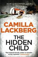 Camilla Läckberg - The Hidden Child. Camilla Lackberg - 9780007419494 - V9780007419494