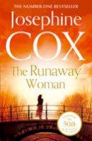 Cox, Josephine - The Runaway Woman - 9780007419937 - KRA0002170