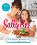 Bee, Sally - The Secret Ingredient: Family Cookbook - 9780007420179 - V9780007420179