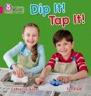 Baker, Catherine - Dip It! Tap It! - 9780007421916 - V9780007421916