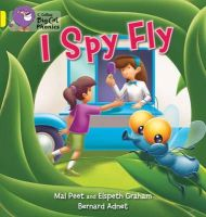 Peat, Mal; Graham, Elspeth - I Spy Fly - 9780007422036 - V9780007422036