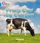 Parker, Vic - From Cow to Carton - 9780007422098 - V9780007422098