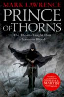 Lawrence, Mark - Prince of Thorns (Prince of Thorns Trilogy 1) - 9780007423637 - 9780007423637