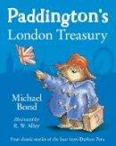 Michael Bond - Paddington's London Treasury - 9780007423705 - V9780007423705