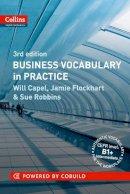Robbins, Sue - Collins Cobuild Business Vocabulary in Practice. - 9780007423750 - V9780007423750
