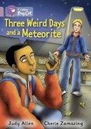 Allen, Judy - Three Weird Days and a Meteorite - 9780007428328 - V9780007428328
