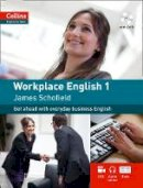 Schofield, James - Collins Workplace English - 9780007431991 - V9780007431991