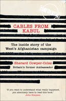 Cowper-Coles, Sherard - Cables from Kabul - 9780007432011 - KKD0001987