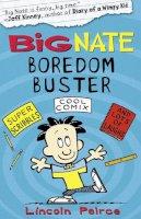 Peirce, Lincoln - Big Nate Boredom Buster 1 - 9780007432394 - V9780007432394