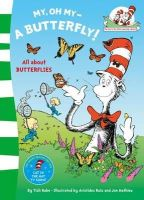 Dr Seuss - The Cat in the Hat's Learning Library - My Oh My A Butterfly - 9780007433087 - V9780007433087
