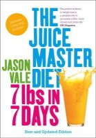 Vale, Jason - 7lbs in 7 Days Super Juice Diet - 9780007436187 - V9780007436187