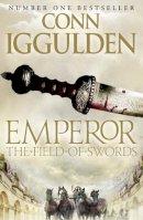 Iggulden, Conn - Emperor - The Field of Swords - 9780007437146 - 9780007437146