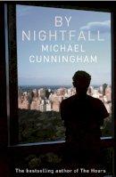 Cunningham, Michael - By Nightfall - 9780007437849 - 9780007437849