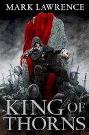 Lawrence, Mark - King of Thorns Pb - 9780007439027 - 9780007439027