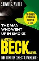 Maj Sjowall, Per Wahloo - The Martin Beck series - The Man Who Went Up in Smoke - 9780007439126 - V9780007439126