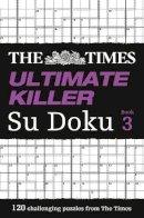 Puzzler Media Ltd - Times Ultimate Killer Su Doku 3 - 9780007440658 - V9780007440658