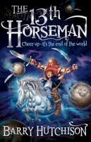 Barry Hutchison - 13th Horseman - 9780007440894 - V9780007440894