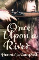 Campbell, Bonnie Jo - Once Upon a River - 9780007443376 - 9780007443376