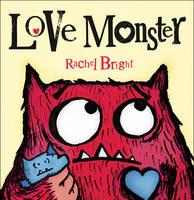 Bright, Rachel - Love Monster - 9780007445462 - V9780007445462
