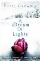 Drewery, Kerry - Dream of Lights - 9780007446599 - V9780007446599
