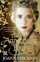 Hickson, Joanna - The Agincourt Bride - 9780007446971 - V9780007446971