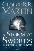 Martin, George R.R. - A Storm of Swords: Steel and Snow (Reissue): Book 3 Part 1 of A Song of Ice and Fire (Song of Ice & Fire) - 9780007447848 - 9780007447848