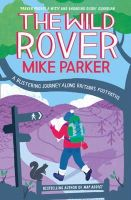 Parker, Mike - Wild Rover: A Blistering Journey Along Britain's Footpaths - 9780007448456 - KOC0001680