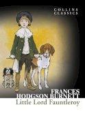 Hodgson Burnett, Frances - Little Lord Fauntleroy - 9780007449927 - V9780007449927
