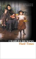 Dickens, Charles - Hard Times (Collins Classics) - 9780007449941 - KSS0004660