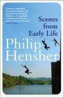 PHILIP HENSHER - Scenes from Early Life - 9780007450107 - KEX0302584