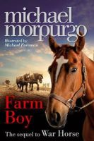 Morpurgo, Michael - Farm Boy - 9780007450657 - 9780007450657