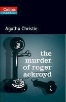 Christie, Agatha - Collins The Murder of Roger Ackroyd (ELT Reader) - 9780007451562 - V9780007451562